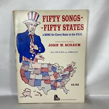 Vtg Fifty Songs 50 States Song John Schaum Piano Voice Organ Sheet Music Book