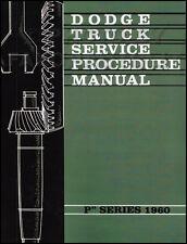 1960 Dodge Truck Shop Manual Pickup Power Wagon Panel Repair Service