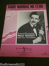 ORIGINALE SPARTITI MUSICALI-buon giorno, onorevole ECHO-WALLY Rocket