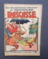 Les extraordinaires aventures de César Napoléon. Rascasse N°3 . SPE. EO 1938 TBE