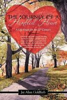 The Journey of a Humbled Heart: A Life Guide for the 21st Century (Paperback or