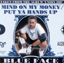 Mind on My Money/Put Ya Hands Up [Single] by Blue Face (CD, Mar-2002, Empire