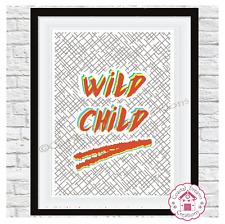 'Wild Child' bedroom kitchen bathroom quote home decor print art - two options