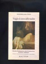M. Paris - Viaggio al centro delle tenebre - Dracula Frankenstein Dorian Gray R