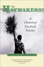 Haymakers: A Chronicle Of Five Farm Families ~ Hoffbeck, Steven R. HC