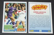 364 G. BATISTUTA FIORENTINA FOOTBALL CARD 92 1991-1992 CALCIO ITALIA SERIE A