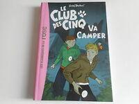 BIBLIOTHEQUE ROSE - LE CLUB DES CINQ VA CAMPER - ENID BLYTON N°10