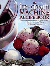 The Ice-Cream Machine Recipe Book  (NoDust) by Rosemary Moon
