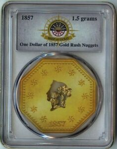 S.S. Central America 1.5 Grams Pinch $1 of 1857 Gold Rush Nuggets PCGS