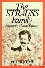 THE STRAUSS FAMILY: Portrait of a Musical Dynasty