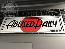 Abused Daily SLAP STICKER jdm static stance drift jap car sticker decal