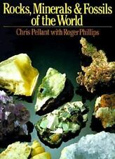 Rocks, Minerals & Fossils of the World by Pellant, Chris, Phillips, Roger
