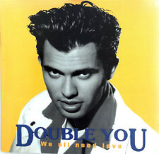 Double You ‎CD We All Need Love - France (M/M)