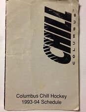'93/94 Columbus Chill ECHL Hockey Minors Pocket Schedule Ruskowski Schriner Cook