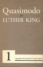 QUASIMODO - Salvatore Quasimodo per Martin Luther King