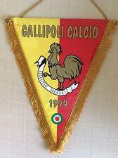 GAGLIARDETTO UFFICIALE CALCIO GALLIPOLI 1999 CON COPPA ITALIA 2005/2006