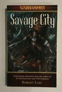 Savage City (Warhammer: Florin and Lorenzo) by Earl, Robert Paperback Book