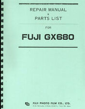 Fuji GX680 Camera Repair Manual & Parts List