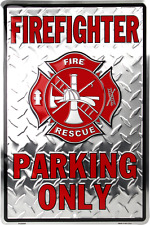 """Firefighter Parking Only 8"""" x12"""" Aluminum Sign NEW MADE IN THE USA"""