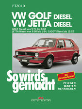 So wirds gemacht (Band 9) VW Golf 9/76 bis 8/83, Jetta 8/80 bis 1/84 Caddy ab 11