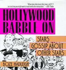 Hollywood Babble On : Stars Gossip about Other Stars by Boze Hadleigh (1995,...