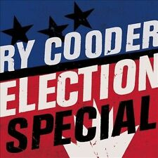 Election Special Ry Cooder CD Sealed ! New ! 2012