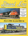 Diesel Era magazine, various issues available, 1991-2005