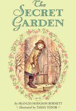 The Secret Garden: The 100th Anniversary Edition with Tasha Tudor Art by Frances