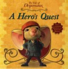 NEW - A Hero's Quest (The Tale of Despereaux Movie Tie-In Storybook)