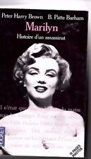 Histoire d'un assassinat Marylin Monroe PH Brown - B P Barham