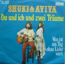 """7"""" 70s KULT! SHUKI & AVIVA : Du und ich und zwei Träume"""