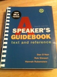 A Speaker's Guidebook: Text and Reference, Fourth Edition by O'Hair, Stewart, an