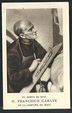 Estampa antigua del Siervo Francisco Garate andachtsbild santino holy card