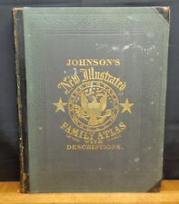 JOHNSON'S NEW ILLUSTRATED FAMILY ATLAS By Richard Swainson Fisher, 1864