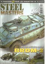 STEEL MASTERS N°154 POLICE MILITAIRE SERBE - BRDM-2 / UNS HOPPER / DYMMY TANK