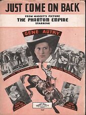 Just Come On Back 1935 The Phantom Empire Gene Autry Sheet Music