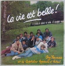 Guy Thomas et les Orphelins Apprentis d'Auteuil 33 tours La vie est belle 1982