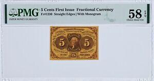 FR#1230 1st Is 5 Ct Straight Edge W Monogram Fractional Cur PMG58 Choice 58 EPQ