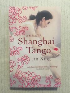 SHANGHAI TOKYO Jin Xing Memoir PB 2008 2nd VGC Ballerina China Sex Change US NF