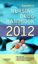 Saunders Nursing Drug Handbook 2012 by Robert J. Kizior, Barbara B. Hodgson, Goo