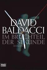 746 - Baldacci, David - Im Bruchteil der Sekunde: Roman