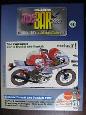FASCICULE SERIE 2 JOE BAR TEAM 40 DUCATI PANTAH 1980 /  1198