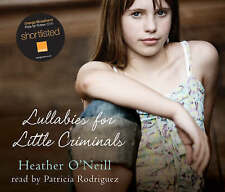 Lullabies for Little Criminals, New, O'Neill, Heather Book
