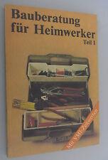 Bauberatung für Heimwerker Teil 1/DDR-Fachbuch 1988 /Hobby /Bauen und Wohnen!!!