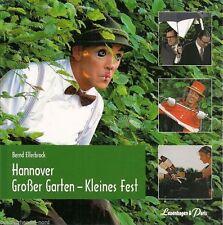 Hannover Großer Garten Kleines Fest Markenzeichen Kleinkunst Fest der Sinne TOP!