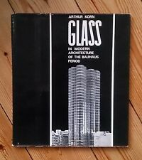 KORN Glass in Modern Architecture of Bauhaus Period Gropius Le Corbusier Breuer