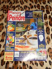 REVUE - PLAISIRS DE PEINDRE n° 31, 2003 - Effets de matière