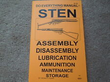British Sten Gun 9mm Sub Machine Gun Mark 5, or Mark 4,3, 2,1  Manual 18 pages