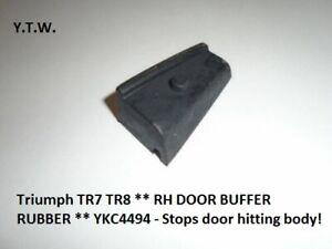 FOR Triumph TR7 TR8 ** RH DOOR BUFFER RUBBER ** YKC4494 Stops door hitting body!