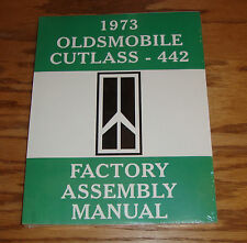 1973 Oldsmobile Cutlass 442 Factory Assembly Manual 73